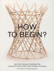 How to begin?