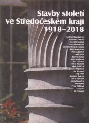 Stavby století ve Středočeském kraji 1918-2018