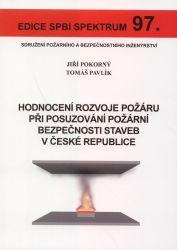 Hodnocení rozvoje požáru při posuzování požární bezpečnosti staveb v České republice