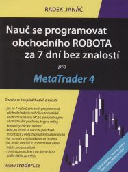 Nauč se programovat obchodního ROBOTA za 7 dní bez znalostí pro MetaTrader 4