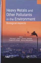 Heavy metals and other pollutants in the environment