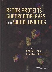 Redox proteins in supercomplexes and signalosomes