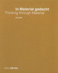 In Material gedacht