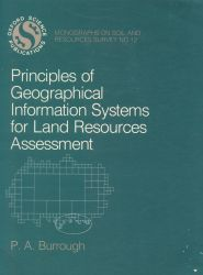 Principles of geographical information systems for land resources assessment