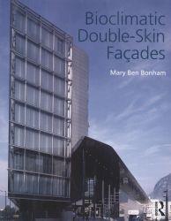 Bioclimatic double-skin façades