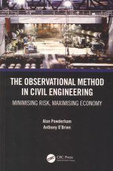 The observational method in civil engineering