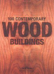 100 contemporary wood buildings =