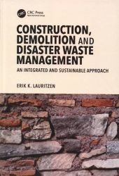 Construction, demolition and disaster waste management