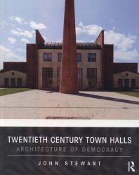 Twentieth century town halls