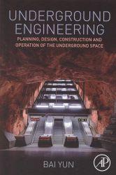 Underground engineering