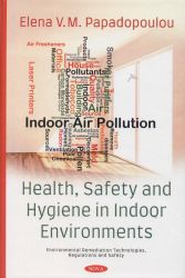 Health, safety and hygiene in indoor environments