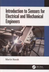 Introduction to sensors for electrical and mechanical engineers