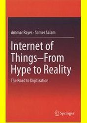 Internet of things - from hype to reality