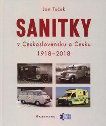 Sanitky v Československu a Česku 1918-2018
