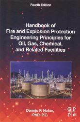 Handbook of fire and explosion protection engineering principles for oil, gas, chemical, and related