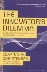 The innovator's dilemma