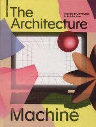 The architecture machine