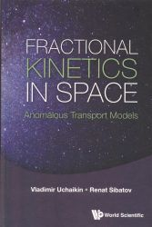 Fractional kinetics in space