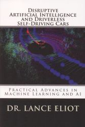 Disruptive artificial intelligence (AI) and driverless self-driving cars