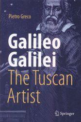 Galileo Galilei, the Tuscan artist