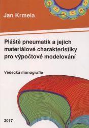 Pláště pneumatik a jejich materiálové charakteristiky pro výpočtové modelování =