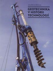 Geotechnika v historii technologií