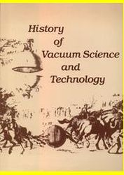 History of vacuum science and technology
