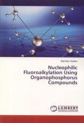 Nucleophilic fluoroalkylation using organophosphorus compounds