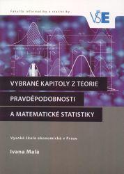Vybrané kapitoly z teorie pravděpodobnosti a matematické statistiky