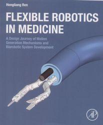 Flexible robotics in medicine
