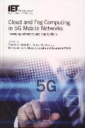 Cloud and fog computing in 5G mobile networks