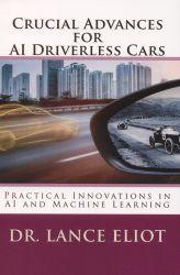 Crucial advances for AI driverless cars