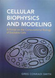 Cellular biophysics and modeling
