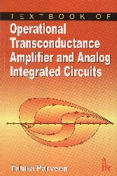 A textbook of operational transconductance amplifier and analog integrated circuits