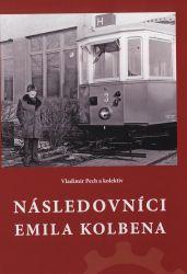 Následovníci Emila Kolbena