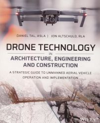 Drone technology in architecture, engineering, and construction