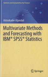 Multivariate methods and forecasting with IBM® SPSS® Statistics