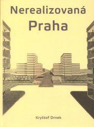 Nerealizovaná Praha