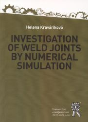 Investigation of weld joints by numerical simulation